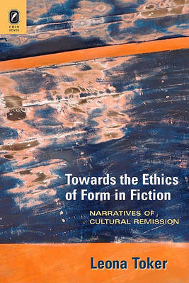 Towards the Ethics of Form in Fiction by Leona Toker image