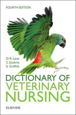 Dictionary of Veterinary Nursing by Denis Richard Lane