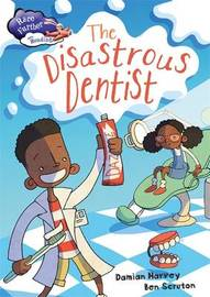 Race Further with Reading: The Disastrous Dentist by Damian Harvey