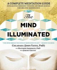 The Mind Illuminated by John Yates