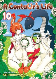 A Centaur's Life Vol. 10 by Kei Murayama