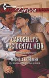 Caroselli's Accidental Heir by Michelle Celmer