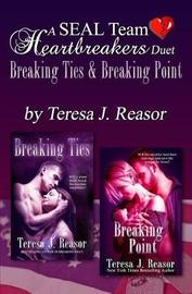 A Seal Team Heartbreakers Duet by Teresa J Reasor image