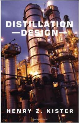 Distillation Design by Henry Kister