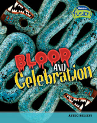 Blood and Celebration by Heidi Moore