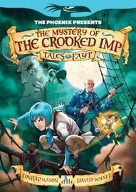The Mystery of the Crooked Imp by Conrad Mason