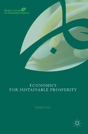 Economics for Sustainable Prosperity by Steven Hail
