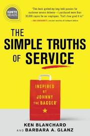 The Simple Truths of Service by Ken Blanchard