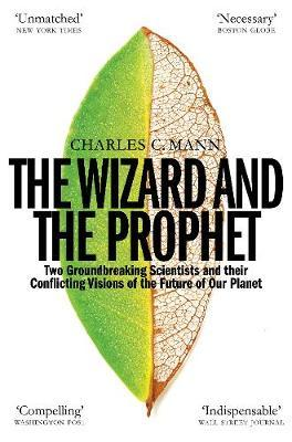 The Wizard and the Prophet by Charles C Mann image