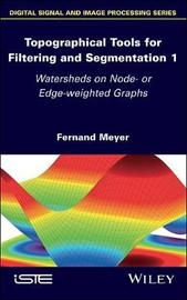 Topographical Tools for Filtering and Segmentation by Fernand Meyer