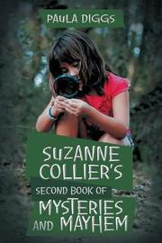 Suzanne Collier's Second Book of Mysteries and Mayhem by Paula Diggs
