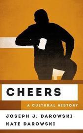 Cheers by Joseph J. Darowski