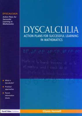 Dyscalculia: Action Plans for Successful Learning in Mathematics by Glynis Hannell image