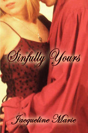 Sinfully Yours by Jacqueline Marie image