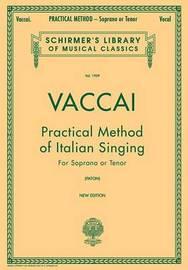 Practical Method of Italian Singing by Nicola Vaccai