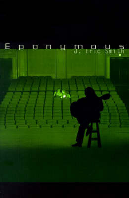 Eponymous by J. Eric Smith