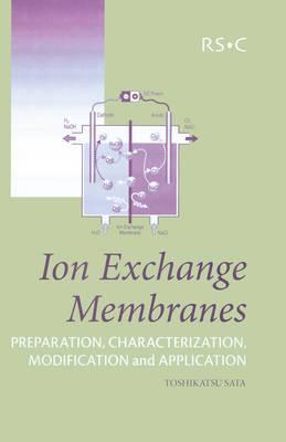 Ion Exchange Membranes by Toshikatsu Sata