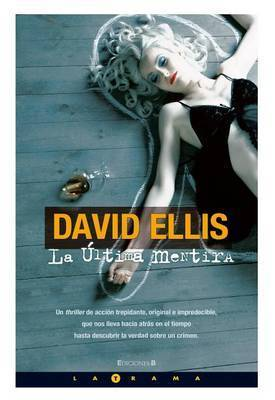 La Ultima Mentira by David Ellis