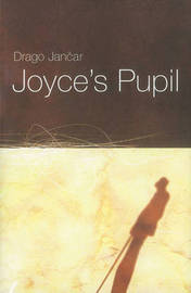 Joyce's Pupil by Drago Jancar image