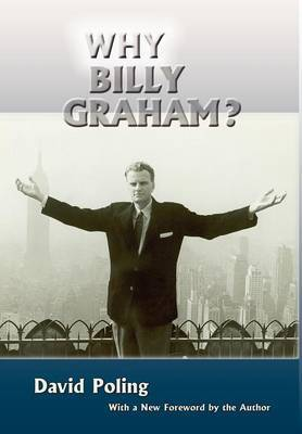 Why Billy Graham? (Hardcover) by David Poling image
