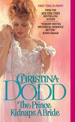 The Prince Kidnaps A Bride by Christina Dodd
