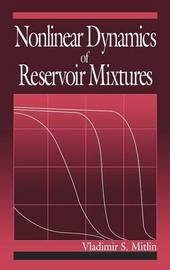 Nonlinear Dynamics of Reservoir Mixtures by Vladimir Mitlin image