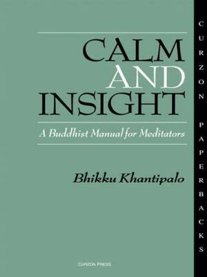 Calm and Insight by Bhikkhu Phra Khantipalo
