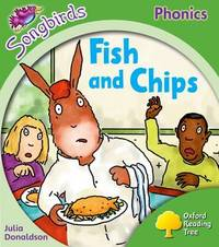 Oxford Reading Tree Songbirds Phonics: Level 2: Fish and Chips by Julia Donaldson image