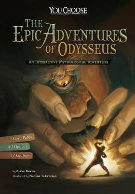Epic Adventures of Odysseus: An Interactive Mythological Adventure by Blake Hoena