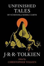 Unfinished Tales of Numenor and Middle-Earth by J.R.R. Tolkien image