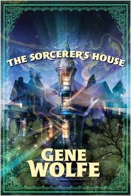 The Sorcerers's House by Gene Wolfe image