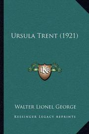 Ursula Trent (1921) by Walter Lionel George