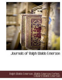 Journals of Ralph Waldo Emerson by Ralph Waldo Emerson