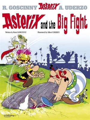 Asterix and the Big Fight: Bk 7 by Rene Goscinny image