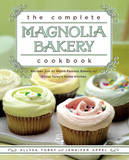 The Complete Magnolia Bakery Cookbook by Jennifer Appel