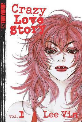 Crazy Love Story: v. 1 by Vin Lee