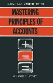 Mastering Principles of Accounts by J.Randall Stott