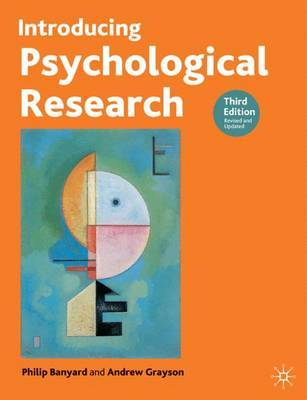 Introducing Psychological Research by Phil Banyard