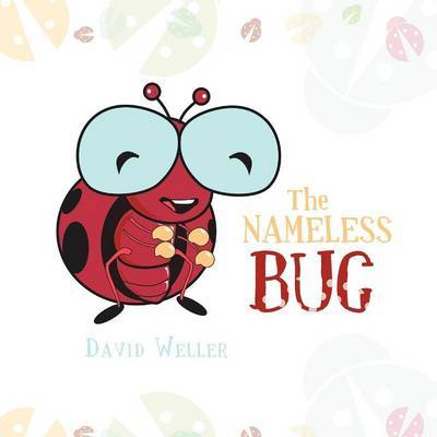 The Nameless Bug by David Weller image