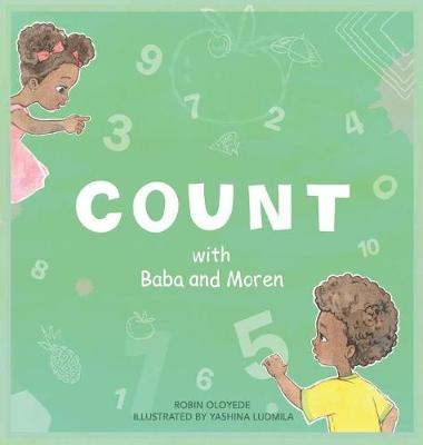 Count with Baba and Moren by Robin Oloyede