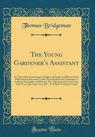 The Young Gardener's Assistant by Thomas Bridgeman image