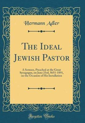 The Ideal Jewish Pastor by Hermann Adler image