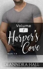 Harper's Cove Series Volume One by Deanndra Hall