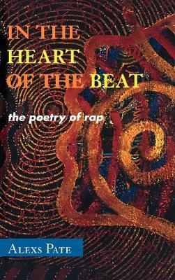 In the Heart of the Beat by Alexs D. Pate