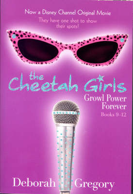 Cheetah Girls, The - Books 9-12 by Deborah Gregory image