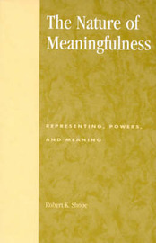The Nature of Meaningfulness by Robert K. Shope image