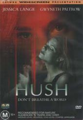 Hush on DVD