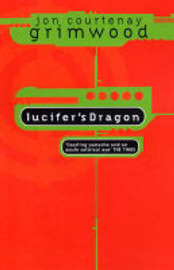 Lucifer's Dragon by Jon Courtenay Grimwood image