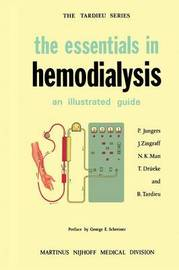The Essentials in Hemodialysis by P. Jungers