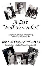 A Life Well Traveled by Orpha Jaquish-Thomas image